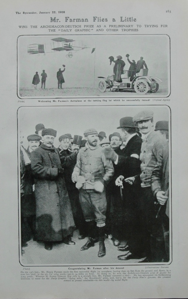 """Mr Farman Flies a little : Wins the Archdeacon-Deutsch Prize as a Preliminary to trying for the """"Daily Graphic"""" and other Trophies.  1908."""