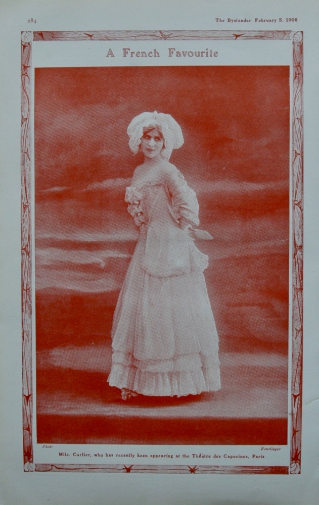 A French Favourite : Mlle Carlier.  1908.