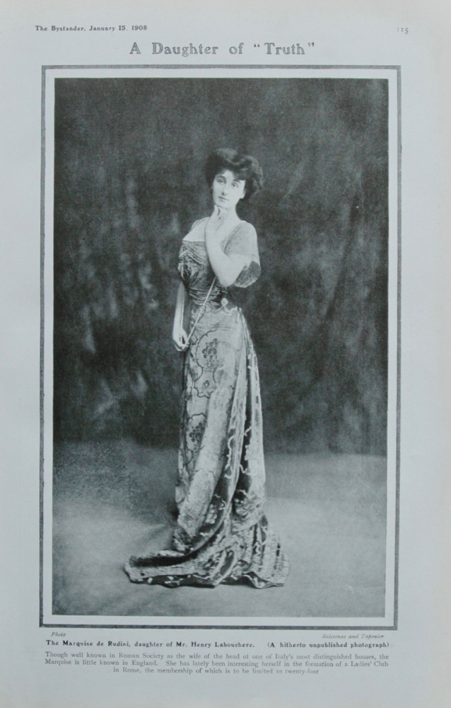 """A Daughter of """"Truth."""" : The Marquise de Rudini, daughter of Mr. Henry Labouchere.   1908."""