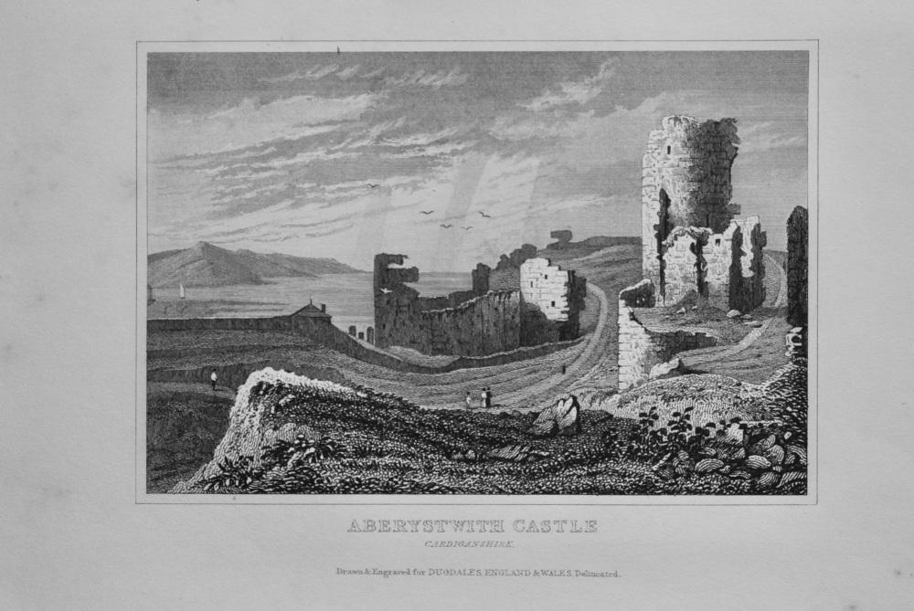 Aberystwith Castle.  Cardiganshire.  1845.