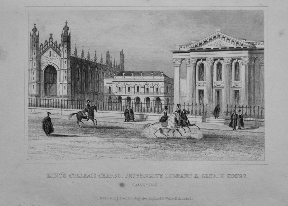 King's College Chapel. University Library & Senate House.  1845.