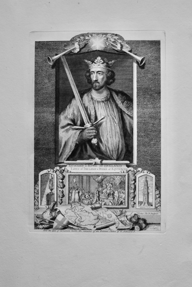 Edward I. King of England, Lord of Ireland & Duke of Aquitaine.  1736.