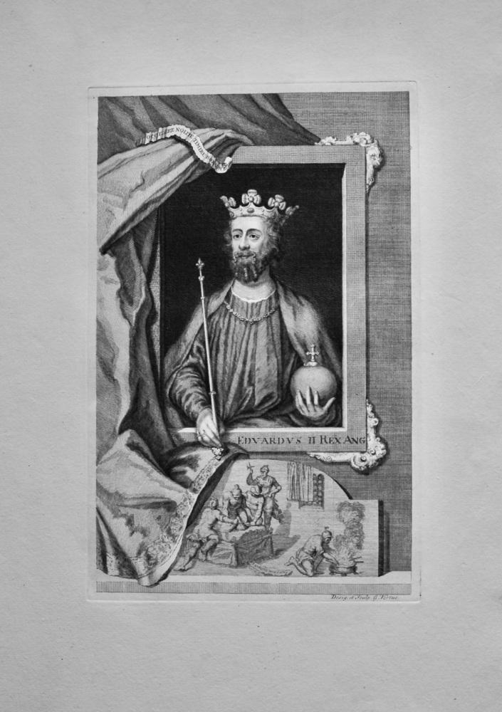 Edvardvs  II. Rex  Ang.  (King Edward II)  1736.