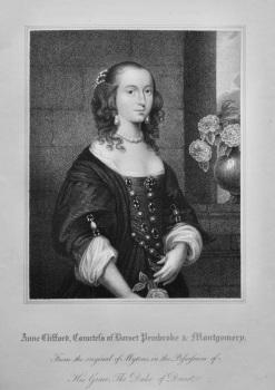 Anne Clifford, Countess of Dorset Pembroke & Montgomery.  1821.