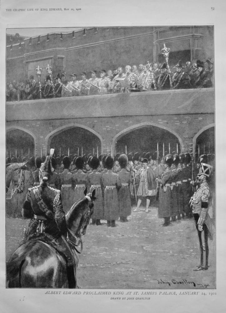 Albert Edward Proclaimed King at St. James's Palace, January 24th, 1901.