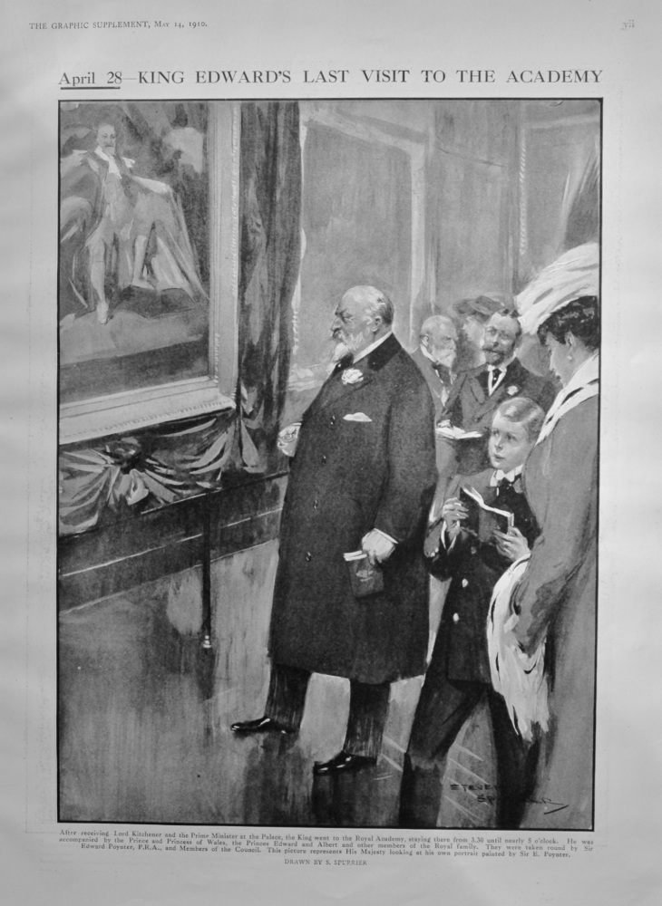 April 28-  King Edward's Last Visit to the Academy.  (Death of King Edward VII.)