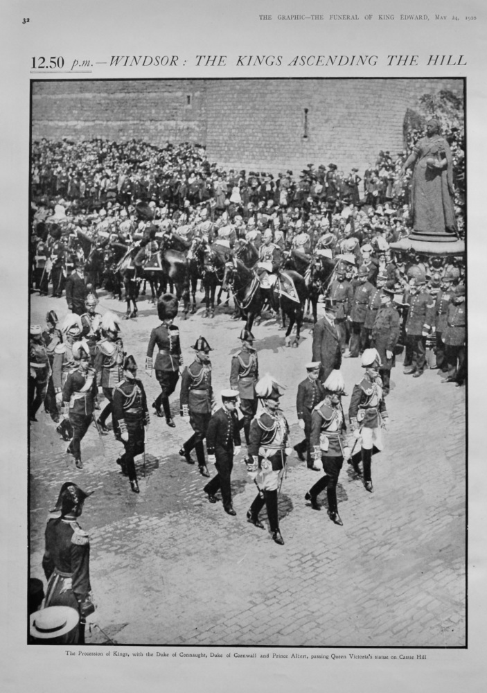 12.50 p.m. - Windsor : The KIngs Ascending the Hill.  (Funeral of King Edward VII.)