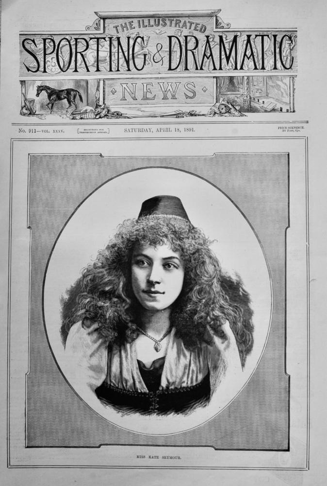 Miss Kate Seymour.  1891. (Dancer)