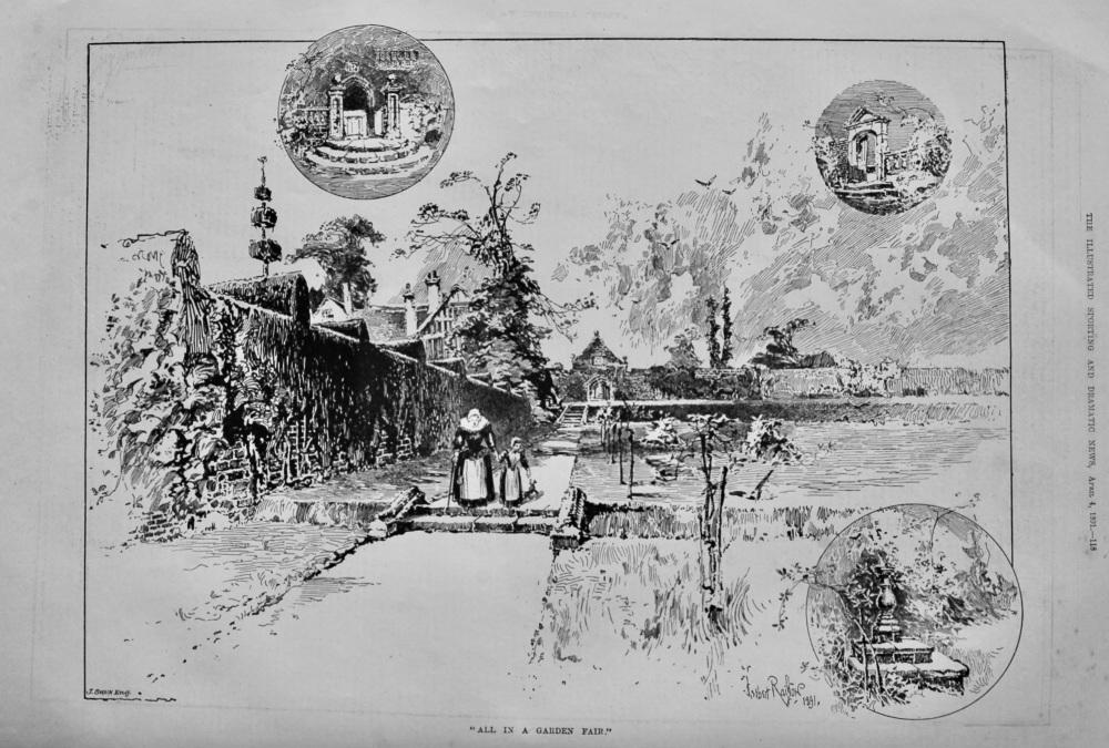 """""""All in a Garden Fair.""""  1891."""