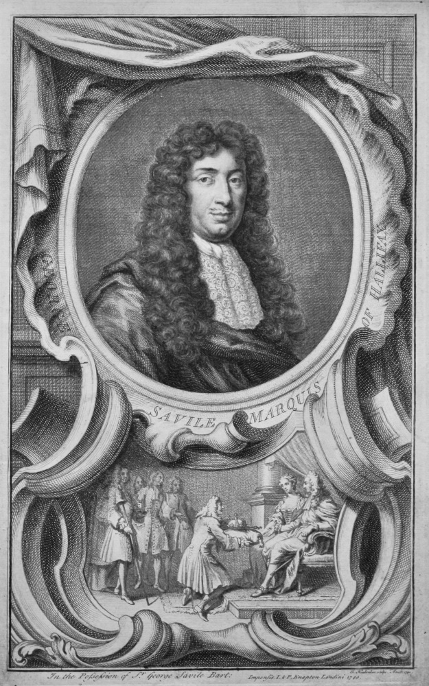George Savile  Marquis of Hallifax.
