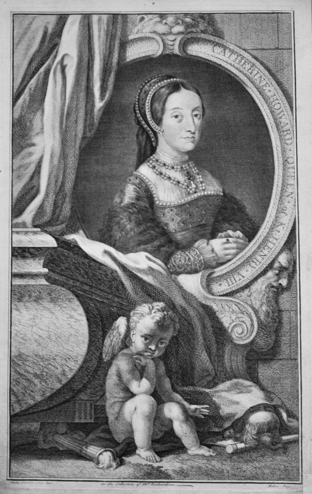 Catherine Howard   :  Queen of King Henry VIII.