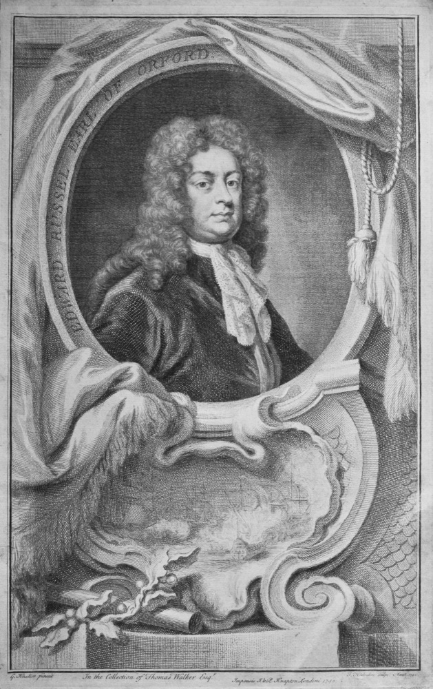 Edward Russel Earl of Orford.