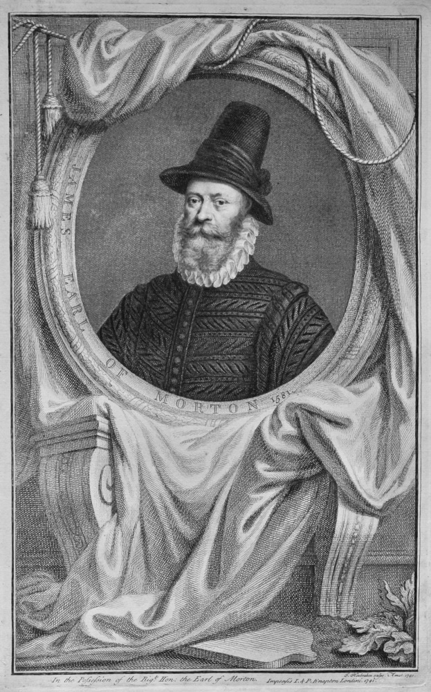 James  Earl of Morton  1581.