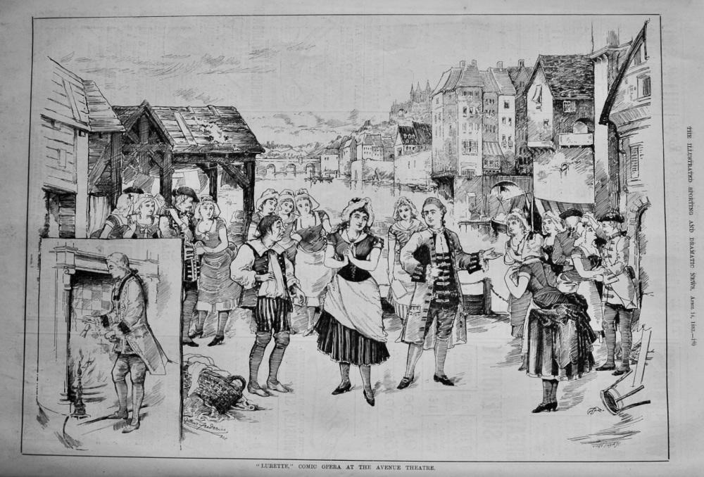 """""""Lurette,"""" Comic Opera at the Avenue Theatre.  1883."""