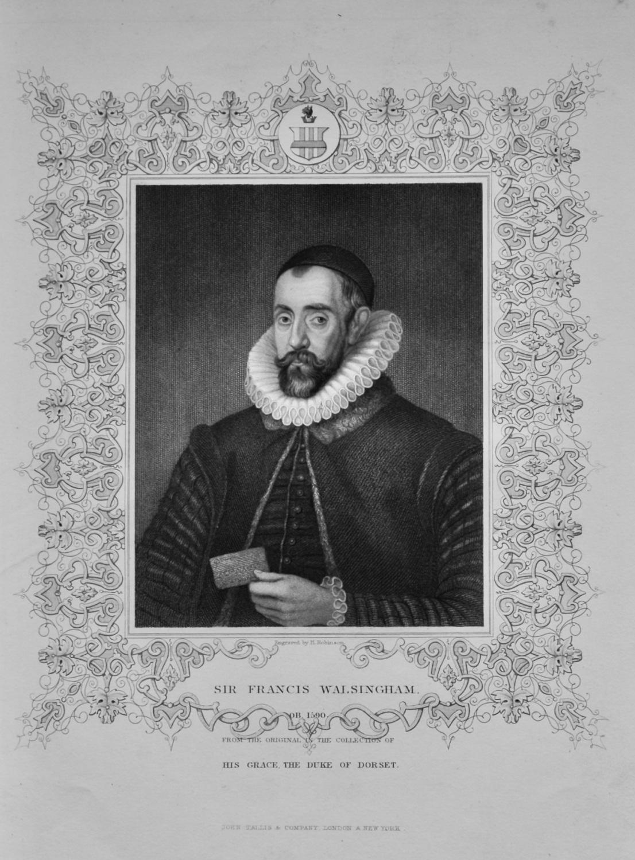 Sir Francis Walsingham.