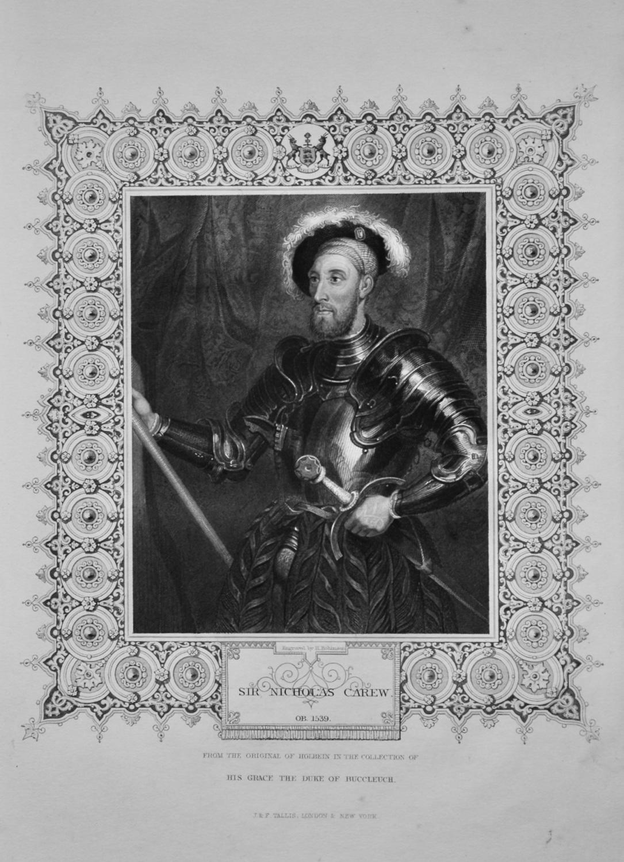 Sir Nicholas Carew.