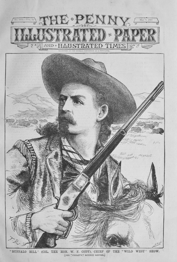 """""""Buffalo Bill"""" Chief of the Wild West Show - 1887"""