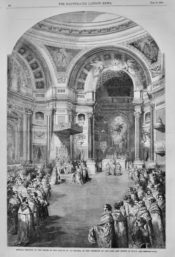 Annual Chapter of the Order of Don Carlos III., at Madrid, in the Presence of the King and Queen of Spain.  1853.