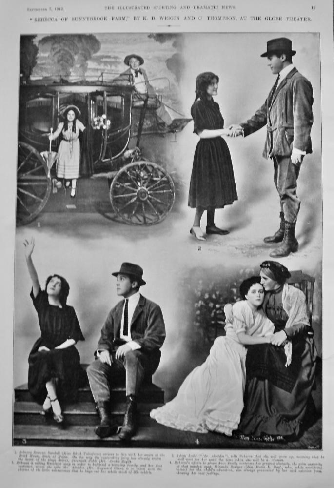 """Rebecca of Sunnybrook Farm,"" by K. D. Wiggin and C. Thompson, at the Globe Theatre.  1912."