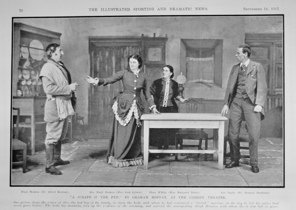 """A Scrape o' the Pen,"" by Graham Moffat, at the Comedy Theatre. 1912."