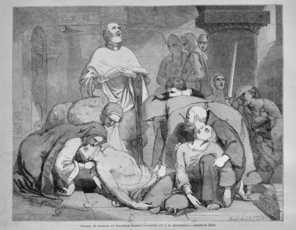 """Burial of Harold at Waltham Abbey.""- Painted by F. R. Pickersgill - Premium £500.  1847."