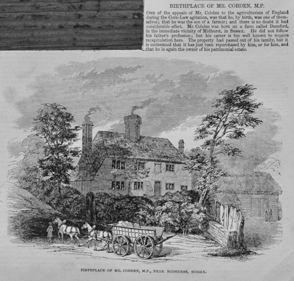 Birthplace of Mr. Cobden, M.P., near Midhurst, Sussex.  1847.