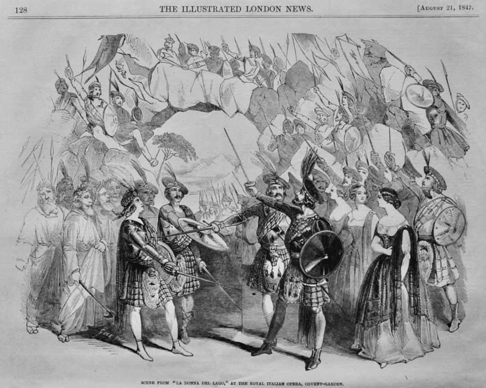 """Scene from """"La Donna Del Lago,"""" at the Royal Italian Opera, Covent-Garden.  1847."""