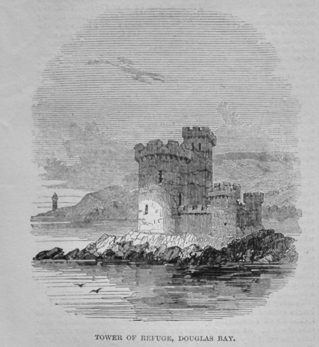 Tower of Refuge, Douglas Bay.  1847.