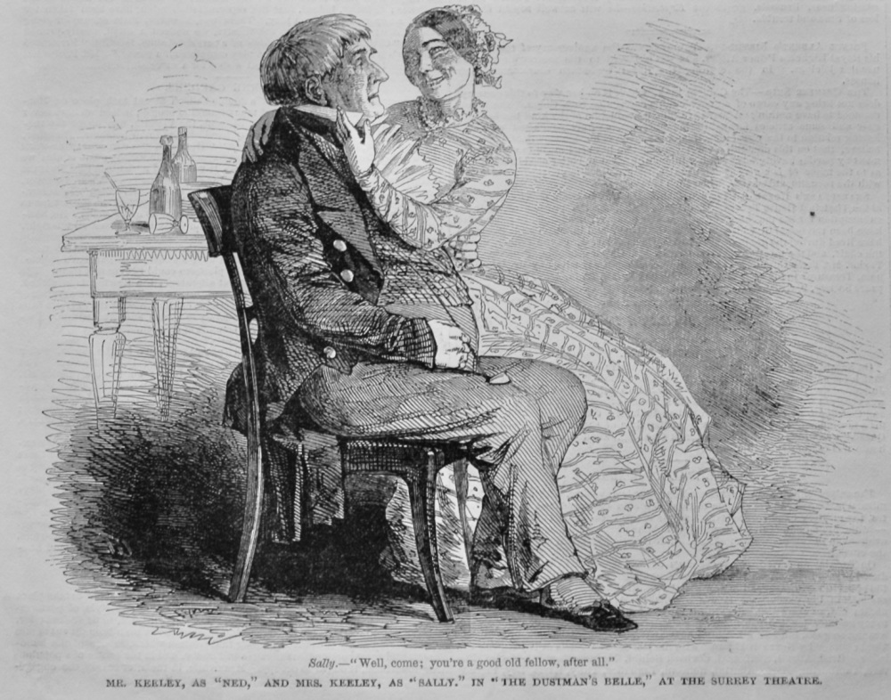 "Mr. Keeley, as ""Ned,"" and Mrs. Keeley, as ""Sally."" in ""The Dustman's Belle,"" at the Surrey Theatre.  1847."