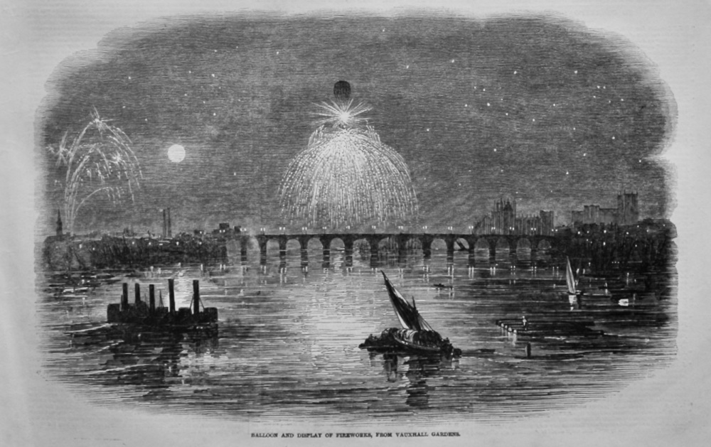 Balloon and Display of Fireworks, From Vauxhall Gardens.  1847.