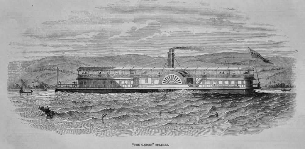 """""""The Ganges """" Steamer.  1847."""