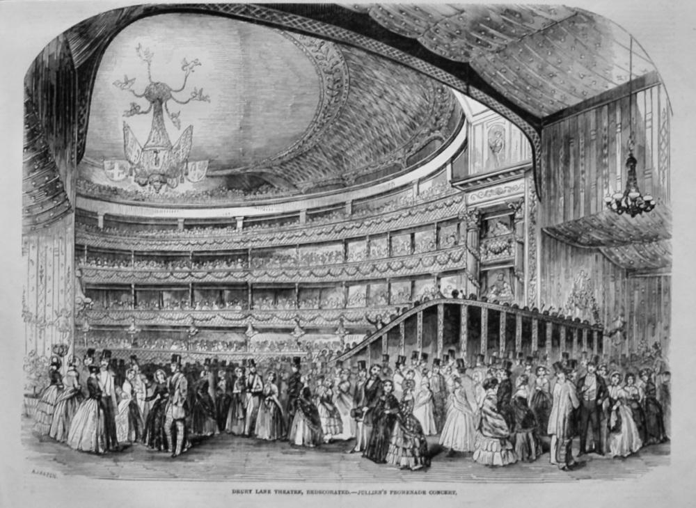 Drury Lane Theatre, Redecorated.- Jullien's Promenade Concert.  1847.