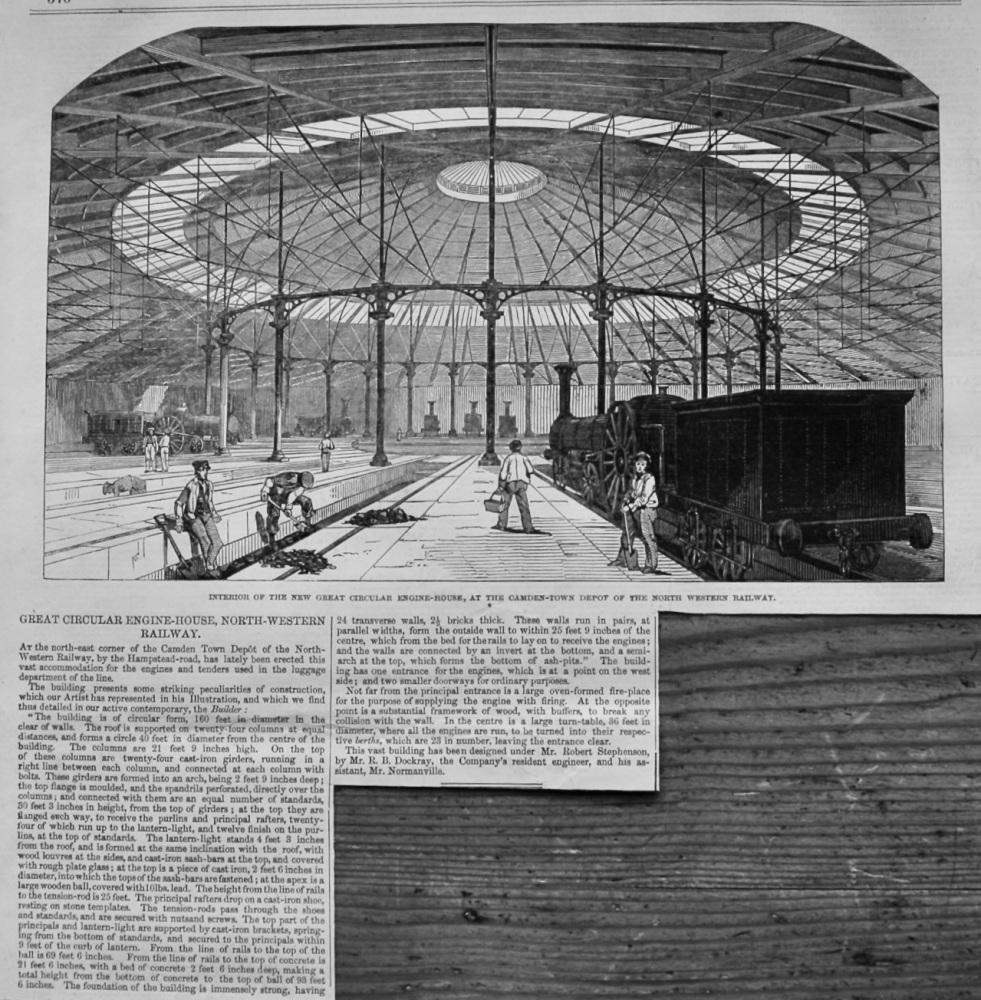 Great Circular Engine-House, North-Western Railway.  1847.