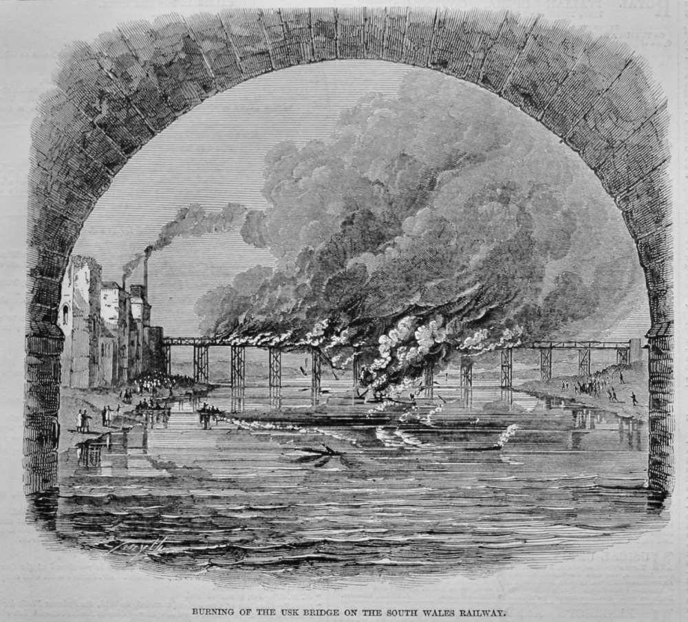 Burning of the Use Bridge on the South Wales Railway.  1848.