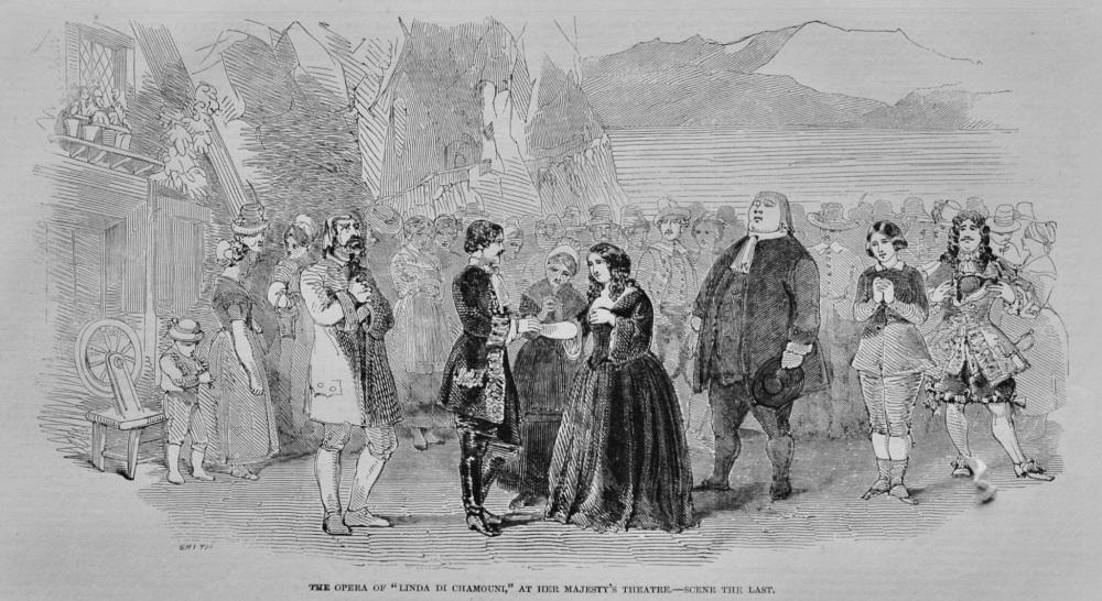 "The Opera of ""Linda Di Chamouni,"" at Her Majesty's Theatre.- Scene the Last.  1848."