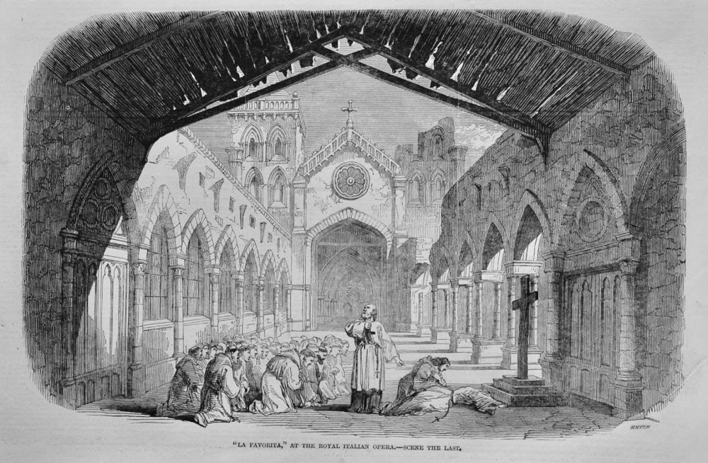 """La Favorita,"" at the Royal Italian Opera.- Scene the Last.  1848."
