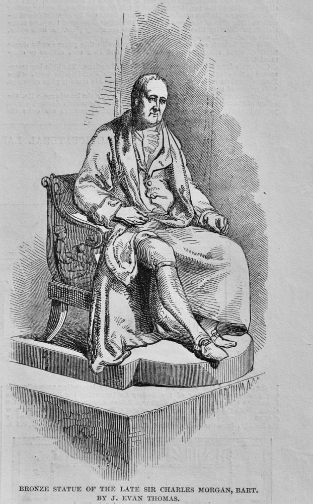 Bronze Statue of the Late Sir Charles Morgan, Bart.  by J. Evan Thomas.  1848.