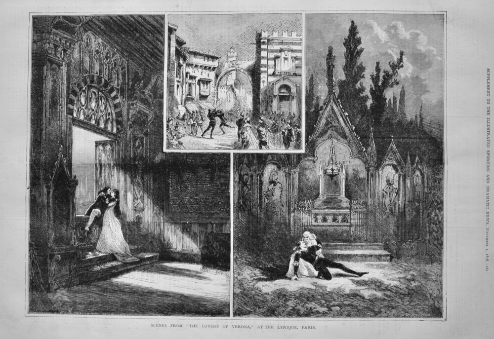 "Scenes from ""The Lovers of Verona,"" at the Lyrique, Paris.  1878."