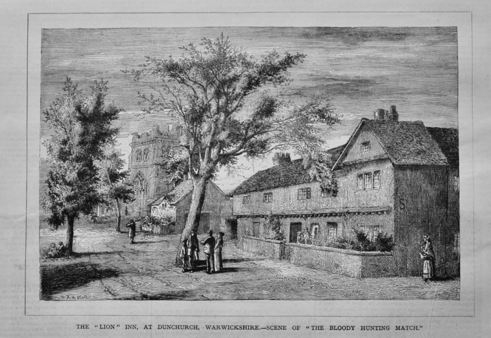 "The ""Lion"" Inn, at Dunchurch, Warwickshire.- Scene of ""The Bloody Hunting Match."""