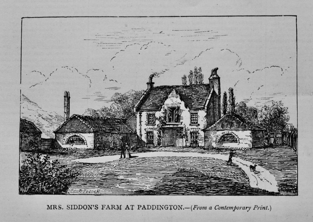 Mrs. Siddons Farm at Paddington. (London)
