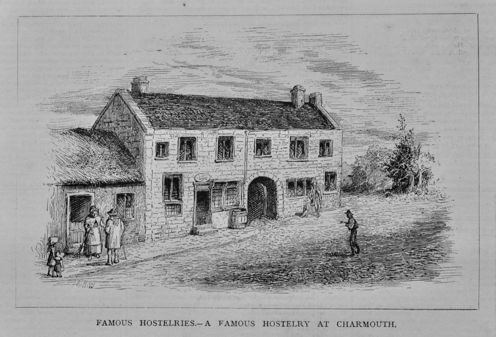 Famous Hostelries.- A Famous Hostelry at Charmouth.  1879.