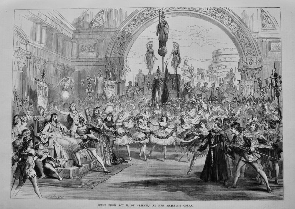 "Scene from Act II. of ""Rienzi,"" at Her Majesty's Opera.  1879."