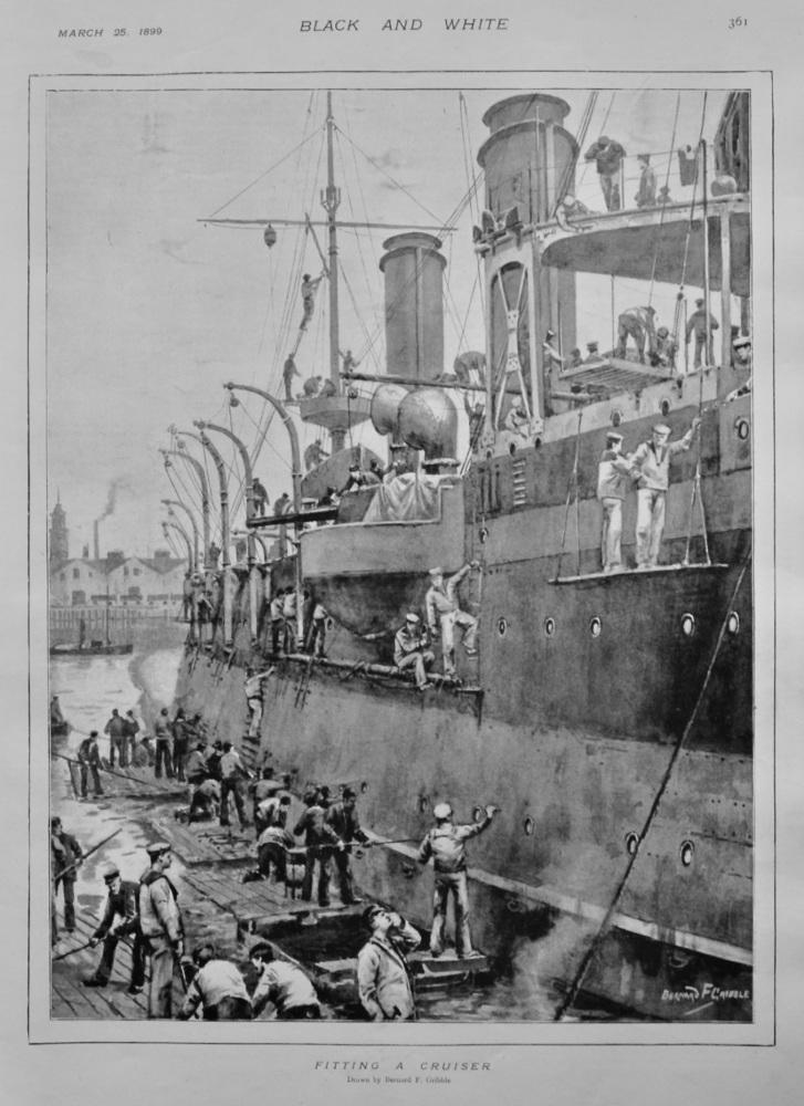 Fitting a Cruiser.  1899.