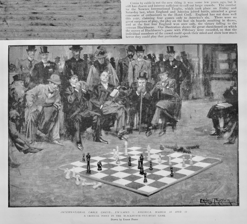 International Cable Chess :  England v. America,  March 10th and 11th  1899.