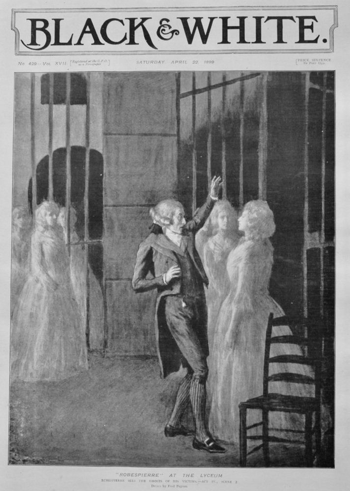"""Robespierre"" at the Lyceum.  1899."