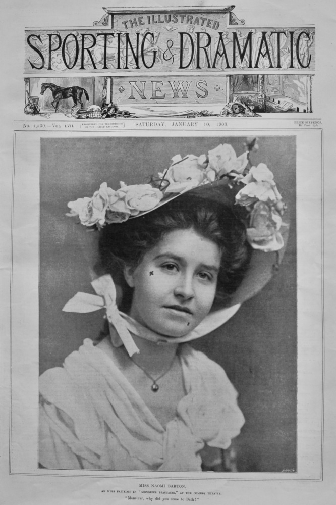"Miss Naomi Barton, as Miss Paitelot in ""Monsieur Beaucaire,"" at the Comedy Theatre.  1903."