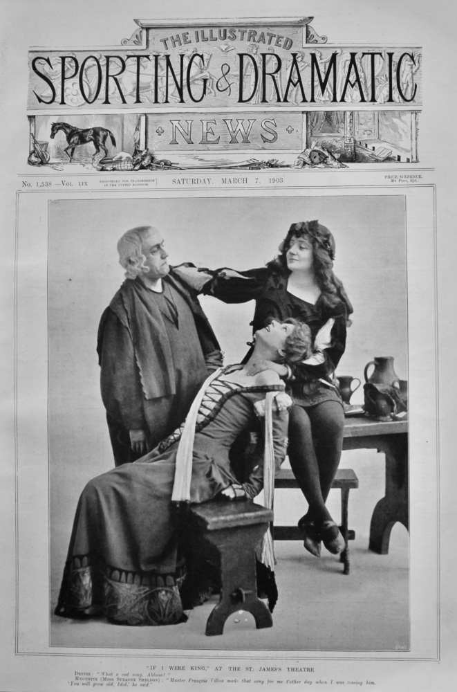 """""""If i were King,"""" at the St. James's Theatre.  1903."""