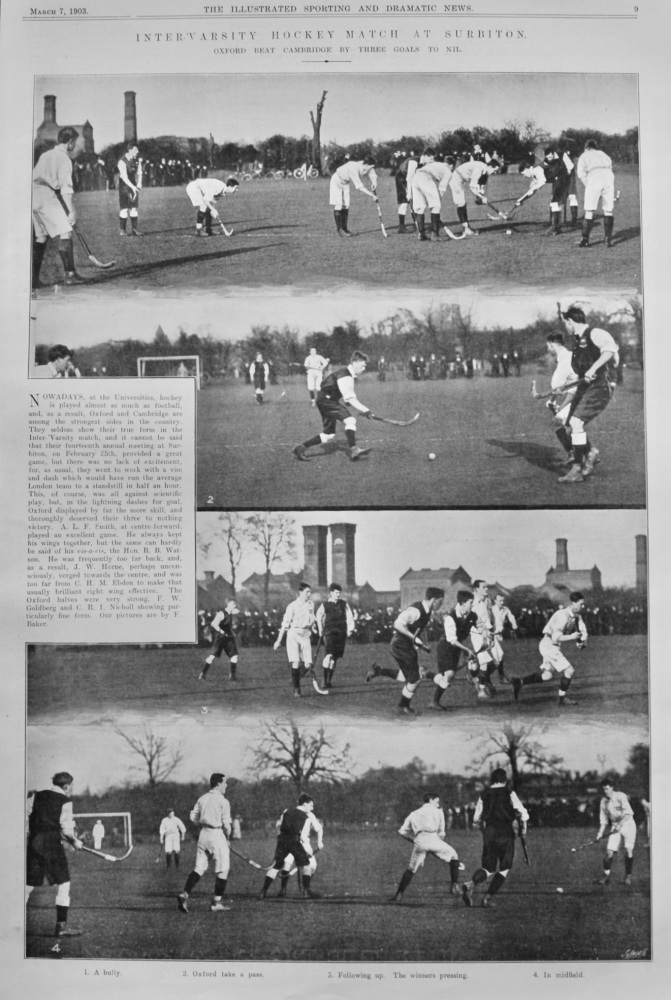 Inter-'varsity Hockey Match at Surbiton. : Oxford Beat Cambridge by 3 Goals to Nil.  1903.