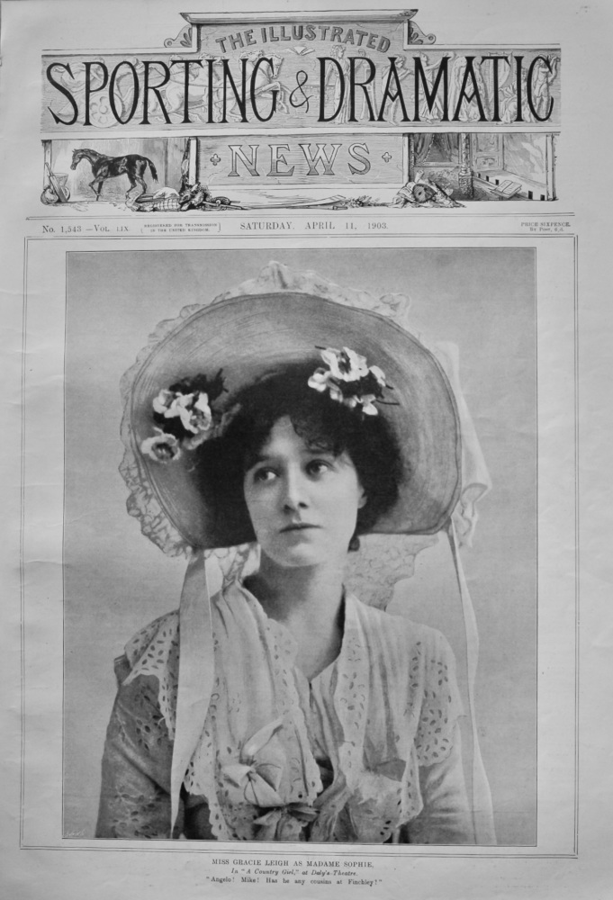"""Miss Gracie Leigh as Madame Sophie, in """"A Country Girl,"""" at Daly's Theatre.  1903."""