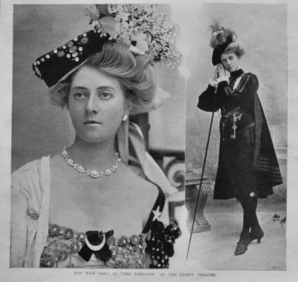 """Miss Maie Saqui in """"The Toreador"""" at the Gaiety Theatre.  1903."""